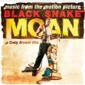 Black Snake Moan - Soundtrack