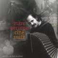 Cine Suite - Marc Perrone /  World of the Cinema, Music and Images