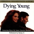 Dying Young - James Newton Howard, Kenny G  - soundtrack