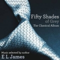 Fifty Shades Of Grey - Classical Album