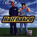 Half Baked - soundtrack