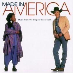 Made in America - soundtrack
