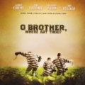 O Brother, Where Art Thou? - Soundtrack