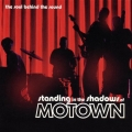Standing In The Shadows Of Motown - Original Motion Picture Soundtrack