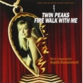 Twin Peaks - Fire Walk With Me - Badalamenti / soundtrack