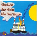 Bechet / Nicholas / Mezzrow - Spirit of New Orleans
