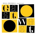 Bill Frisell - East West