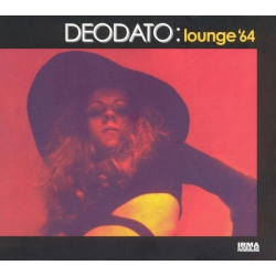 Deodato ‎–  Lounge '64