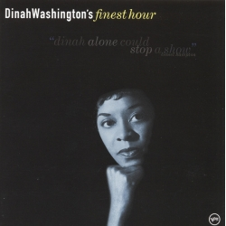 Dinah Washington ‎– Dinah Washington's Finest Hour
