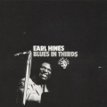 Earl Hines - Blues In Thirds