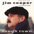 Jim Cooper with Ira Sullivan - Tough Town