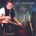 Lou DeAdder - Loud