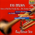 Ray Brown Trio ‎– Some Of My Best Friends Are...The Trumpet Players