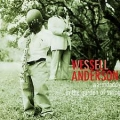 Wassell Anderson -  Warmdaddy in the Garden of Swing