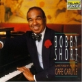 Bobby Short - Late Night at the Cafe Carlyle