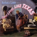 Barbara Lamb - Tonight I Feel Like Texas