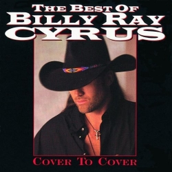 Billy Ray Cyrus - Cover to Cover