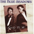 Blue Shadows - Lucky To Me