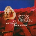 Carolyn Dawn Johnson - Dress Rehearsal
