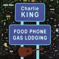 Charlie King - Food Phone Gas Lodging