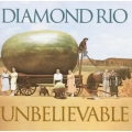 Diamond Rio - Unbelievable