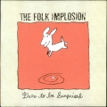 Folk implosion - Dare to Be Surprised