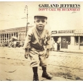 Garland Jeffreys - Don't Call Me Buckwheat