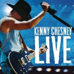 Kenny Chesney - Live: Live Those Songs Again