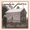 Laura Gauthier - Cabin Fever