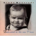 Linda Ronstadt ‎– Dedicated To The One I Love