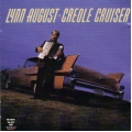 Lynn August - Creole Cruiser
