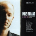 Mike Ireland - Learning How To Live