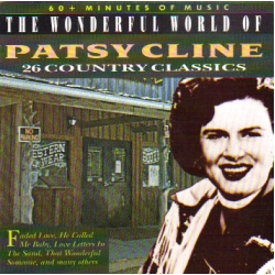 Patsy Cline - The Wonderful world of Patsy Cline / 26 Country Classics