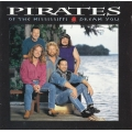 Pirates Of The Mississippi ‎– Dream You