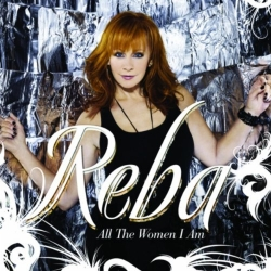 Reba - All The Women I Am