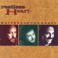 Restless Heart ‎– Matters Of The Heart