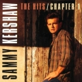 Sammy Kershaw - The Hits / Chapter 1