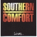 Southern Comfort - Live...