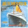 I Salonisti  -  And The Band Played On / Music Played On The Titanic