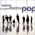 Vienna Boys Choir - Goes Pop