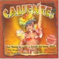 Caliente! - Finest In Latin And Brasil Rhythms 2003