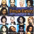 Female Factory - Live At The Royal Theatre Carre Amsterdam