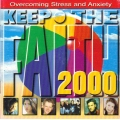 Keep The Faith 2000 Overcoming Stress and Anxiety - various / 2 CD