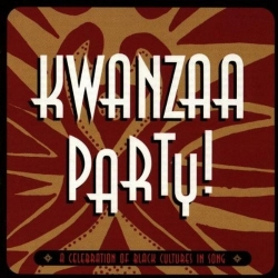 Kwanzaa Party - A Celebration of Black Cultures in Song