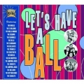 Let's Have A Ball - various