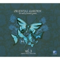 Oriental Garden Vol.3 -The World of Oriental Grooves  - various / 2 CD