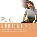 Pure... Latin Dance - Various/4CD
