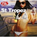 St Troipez - Fever 2012/4CD