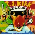 T.J Kirk - If Four Was One