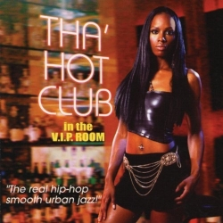 Tha' Hot Club in The V.I.P. Room